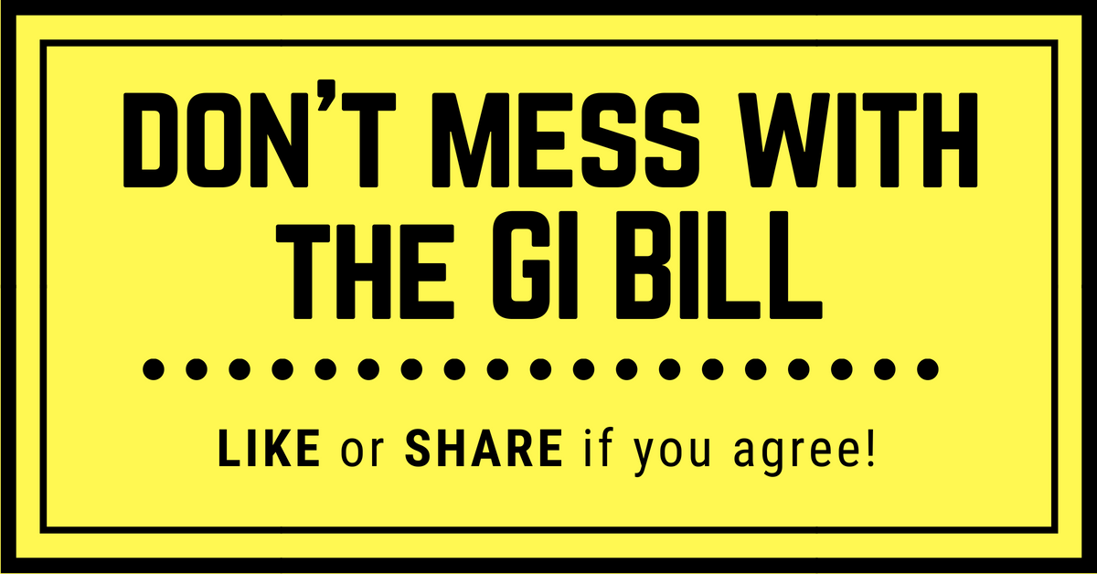 don't mess with the GI BILL (1)